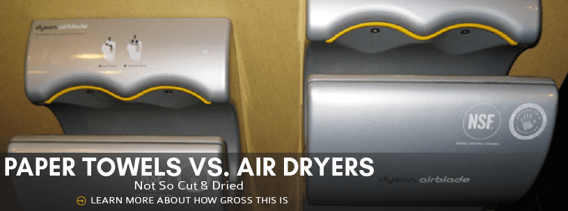 Paper Towels vs. Air Dryers: Not so cut-and-dried