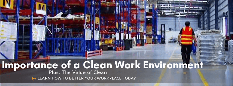 Importance of a Clean Workplace